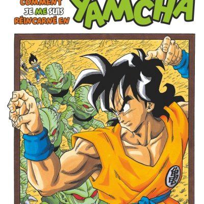 Dragon Ball – Extra – Comment je me suis réincarné en Yamcha !
